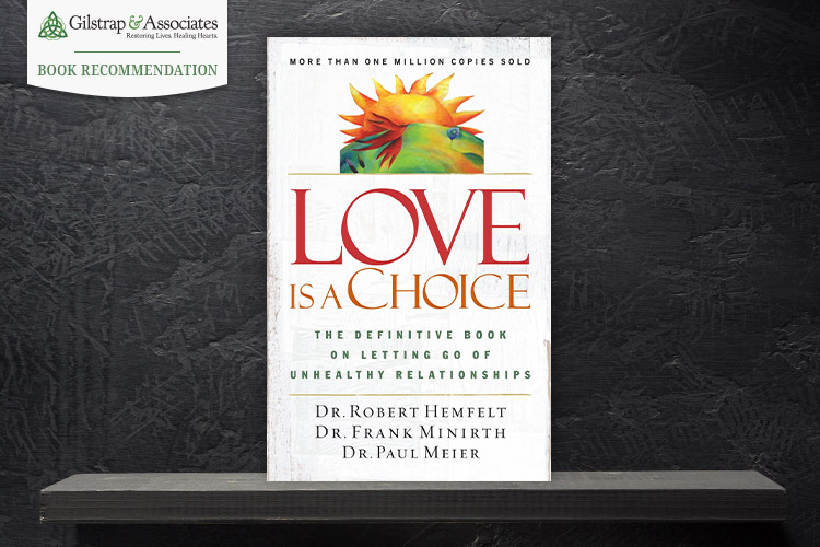 Love-is-a-Choice-by-Hemfelt-Minirth-Meier