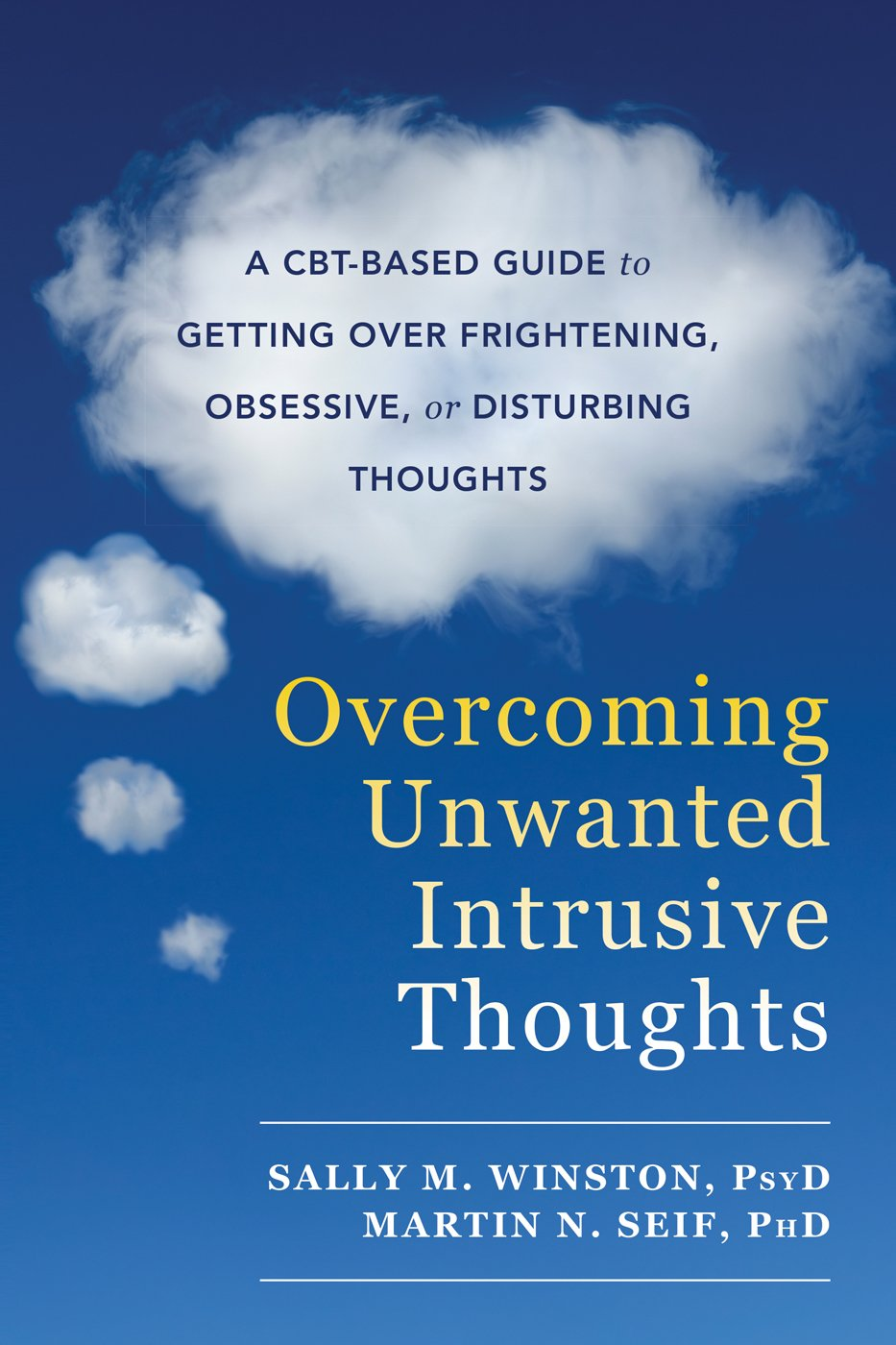Overcoming Unwanted Intrusive Thoughts